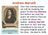 To His Coy Mistress Andrew Marvell (slide 4/36)
